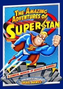 PAC Performance - The Amazing Adventures of Super Stan